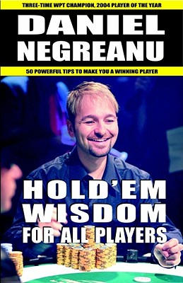 Hold'em Wisdom for All Players By Negreanu, Daniel