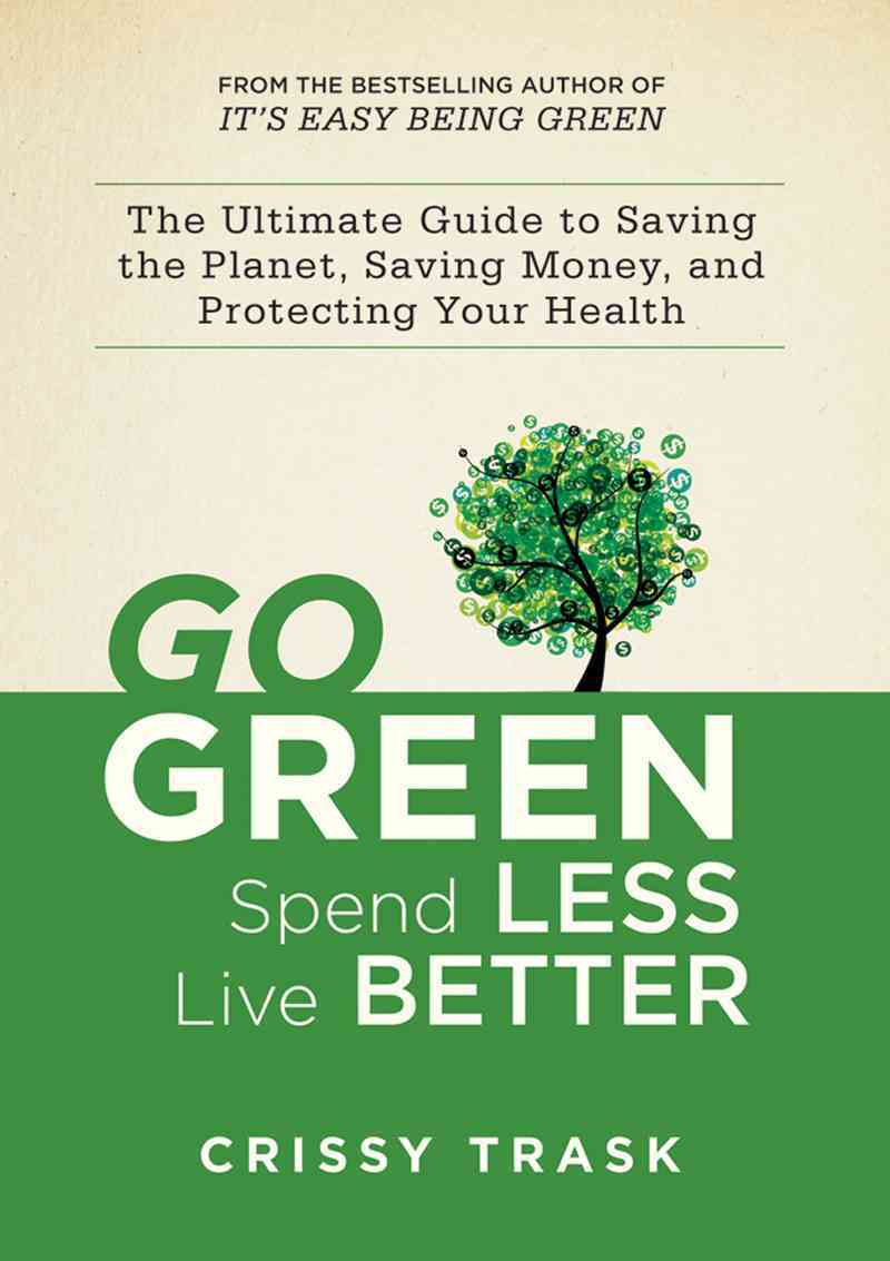 Going Green By Trask, Crissy